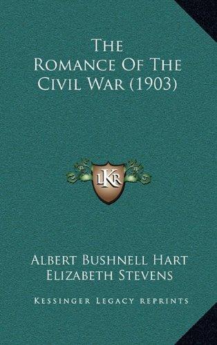 The Romance of the Civil War (1903)