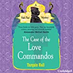 The Case of the Love Commandos | Tarquin Hall
