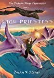 img - for High Priestess (The Dragon Mage Chronicles) book / textbook / text book