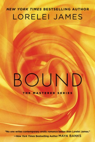 Bound: The Mastered Series by Lorelei James