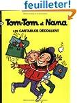 Tom-Tom et Nana, Tome 4 : Les cartabl...