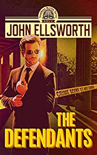 Legal Thriller: The Defendants: A Courtroom Drama by John Ellsworth ebook deal