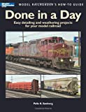 Done in a Day (Model Railroaders How-To Guides)