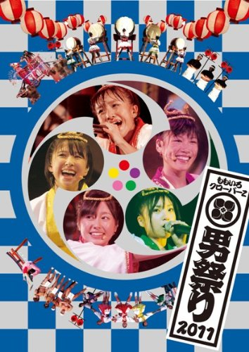 """[ISO / Blu-Ray] Momoiro Clover Z ももいろクローバーZ – ももクロ 秋の二大祭り 「男祭り2011」 Momoclo Aki no Nidai Matsuri """"Otoko Matsuri 2011"""" (Download)[2013.06.05]"""