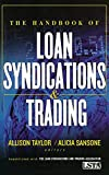 img - for The Handbook of Loan Syndications and Trading by Lsta (2006-08-18) book / textbook / text book