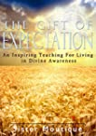 The Gift of Expectation: An Inspiring...