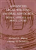img - for Murray and DeSanctis' Advanced Legal Writing and Oral Advocacy: Trials, Appeals, and Moot Court (Interactive Casebook Series) (English and English Edition) book / textbook / text book