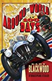 Around the World in 100 Days (014241963X) by Blackwood, Gary