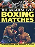 img - for The Great Fight: 80 Epic Encounters from the History of Boxing book / textbook / text book
