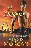 El Defensor (Spanish Edition)