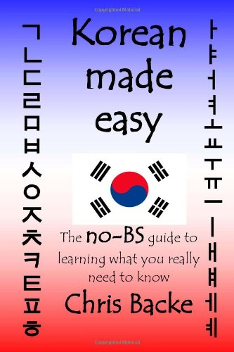 Korean Made Easy: The no-BS guide to learning and speaking Korean