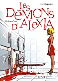 echange, troc Benoît Ers, Dugomier, Scarlett Smulkowski - Les Démons d'Alexia, Tome 5 : Le Sang de l'ange