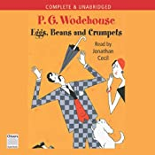 Eggs, Beans, and Crumpets | [P.G. Wodehouse]