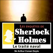 Le traité naval (Les enquêtes de Sherlock Holmes 27) | Arthur Conan Doyle
