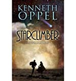 Kenneth Oppel STARCLIMBER BY (Author)Oppel, Kenneth[Paperback]Jun-2010