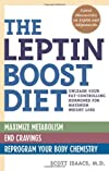The Leptin Boost Diet: Unleash Your Fat-Controlling Hormones for Maximum Weight Loss
