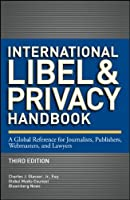 International Libel and Privacy Handbook, 3rd Edition ebook download