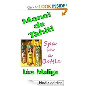 Mon premier blog page 5 monoi de tahiti spa in a bottle lisa maliga fandeluxe Choice Image