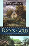 Fool's Gold (Lord Ambrose Mysteries) (0425207773) by Jakeman, Jane