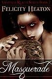 Masquerade (Vampires Realm Romance Series Book 7)