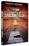 echange, troc L'attaque du crocodile géant