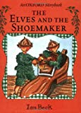 The Elves and the Shoemaker (0192723936) by Beck, Ian