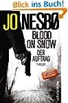Blood on Snow. Der Auftrag: Thriller