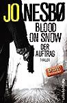 Blood on Snow. Der Auftrag: Thriller...
