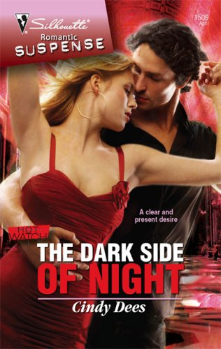 The Dark Side Of Night (Silhouette Romantic Suspense)
