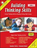 Building Thinking Skills- Critical Thinking skills for reading, writing, math, science (Level 1(Grades 2-3)