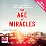 The Age of Miracles | Karen Thompson Walker