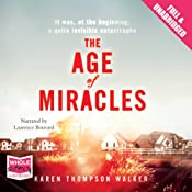 The Age of Miracles | [Karen Thompson Walker]