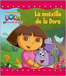La motxilla de la Dora (Dora l'Exploradora): 9788448832056