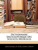 echange, troc Lon Lereboullet, A. Dechambre, L. Hahn - Dictionnaire Encyclopdique Des Sciences Mdicales
