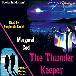 The Thunder Keeper: Arapaho Indian Mysteries | [Margaret Coel]