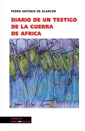 Diario de un testigo de la guerra de África (Memoria) (Spanish Edition)