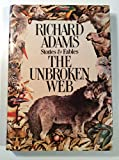 img - for The Unbroken Web: Stories and Fables book / textbook / text book