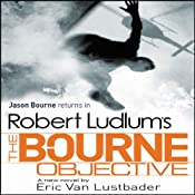 Robert Ludlum's The Bourne Objective | [Eric Van Lustbader, Robert Ludlum]