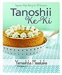 Tanoshii Ke-Ki: Japanese Style Baking...