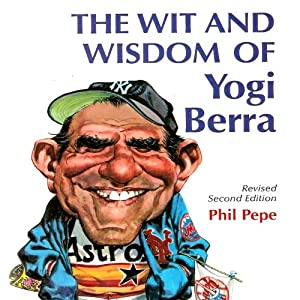 The Wit and Wisdom of Yogi Berra Audiobook