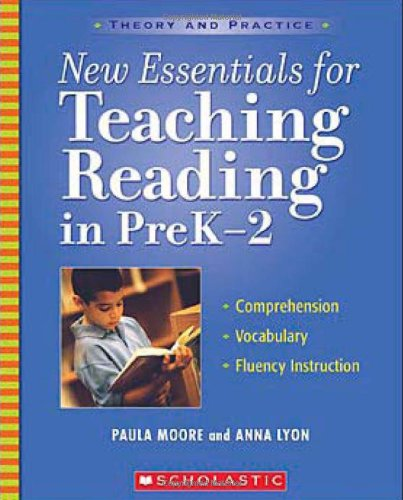 New Essentials for Teaching Reading in PreK-2 (Theory and Practice)