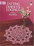 Tatting Doilies and Edgings (Dover Needlework Series)