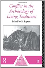 Conflict in the Archaeology of Living Traditions