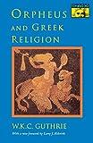 Image of Orpheus and Greek Religion (Mythos Books)