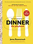 Dinner: The Playbook: A 30-Day Plan f...