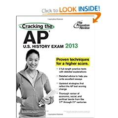 Cracking the AP U.S. History Exam, 2013 Edition (College Test Preparation) by Princeton Review