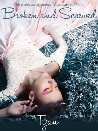 Broken and Screwed (The BS Series) by Tijan