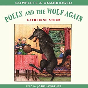 Polly and the Wolf Again | [Catherine Storr]