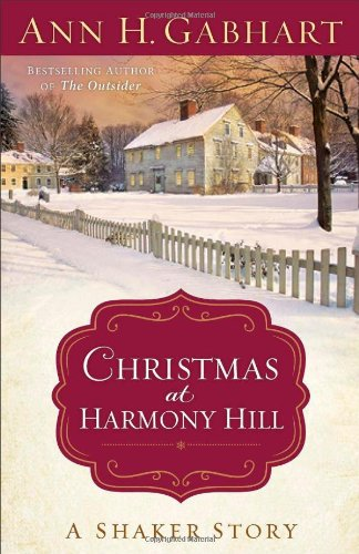 Image of Christmas at Harmony Hill: A Shaker Story