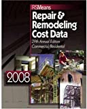 img - for Repair & Remodeling Cost Data 2008 (Means Commercial Renovation Cost Data) book / textbook / text book
